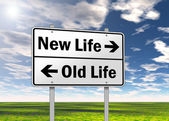 Traffic Sign New Life vs. Old Life — Stock Photo