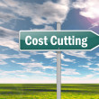 Stock Photo: Signpost Cost Cutting