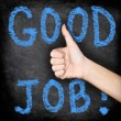 Good job - thumbs up blackboard — Stock Photo