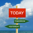 Today Tomorrow Yesterday — Stock Photo