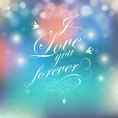 I love you forever text on bright festive background. — 图库矢量图片
