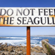Do Not Feed the Seagulls — Stock Photo