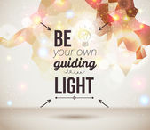 Be your own guiding light. Motivating light poster. — Stock Vector