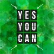 Постер, плакат: Yes You can Motivational poster
