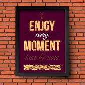 Disfrutar cada momento aquí y ahora. — Vector de stock