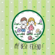 My best friend — Stock Vector #24169401