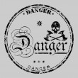 Danger rubber stamp — Stock Vector