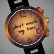 Don't waste my time — Stock Vector