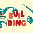 Construction vehicles building word — Vector de stock #23835479