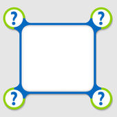 Blue and green frame for any text with four question mark — Stock Vector