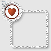 Vector box for any text with heart and paper clip — Stock Vector
