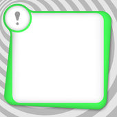 Caja verde para introducir texto con exclamación markrk — Stockvector