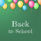 Back to school poster with text on chalkboard and color ballons — Cтоковый вектор
