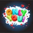 Only You! - Stock Vector