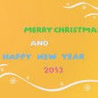Merry christmas and happy new year 2013 — Stock Vector