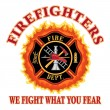 Постер, плакат: Firefighters We Fight What You Fear