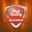 High quality shield - Guaranteed — Stock Vector