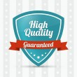 Stock Vector: High quality shield - Guaranteed