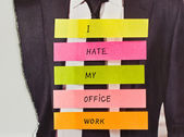 """Words """"I hate my office work"""" on the color stick notes — Stock Photo"""