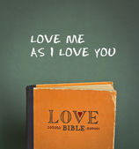 Love me as I love you. Love Bible with love commandments, metaphors and quotes — Stock Photo