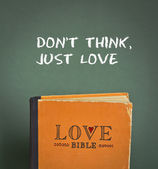 Don't think, just love. Love Bible with love commandments, metaphors and quotes — Stock Photo