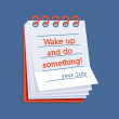 Wake up and do something! — Stock Vector