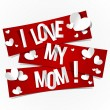 Stock Vector: i love my mom