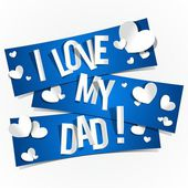 I Love My Dad — Stock Vector