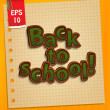 "The inscription ""Back to school"" in the style of a blackboard on the background of a small sheet of paper. — Stock Vector"
