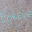 "Inscription in chalk"" forever"" on concrete — Stock Photo #37814957"