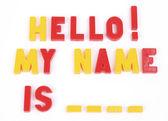 Hello! my name is ... — Stock Photo