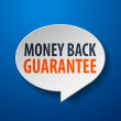 Stock Vector: Money Back Guarantee 3d Speech Bubble on Blue background