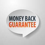 Money Back Guarantee 3d Speech Bubble on White background — Stock Vector