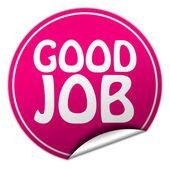 Good job round pink sticker on white background — Stock Photo