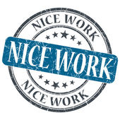 Nice work blue grunge textured vintage isolated stamp — Stock Photo