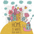 Home is where you heart is. Cartoon illustration in vector — Vettoriali Stock