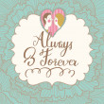 Постер, плакат: Always and forever