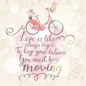 Live is like riding a bicycle. — Vetorial Stock