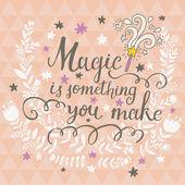 Magi är något du gör. — Stockvektor