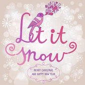Let it snow. — Stock Vector