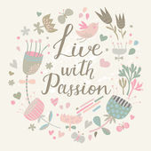 Live with passion. — Stock Vector
