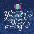 You are my favorite bug. — Stock Vector #44303463