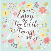 Enjoy the little things. — Stock Vector