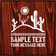 Desert scene with sun, dead branch, cactus and text on wooden background — Stock Vector