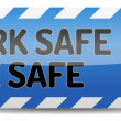 Work safe be safe — Stock Vector