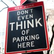 Funny No Parking sign: Don't even think of parking here. 5th Ave — Stock Photo #40380497