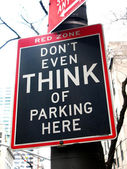Funny No Parking sign: Don't even think of parking here. 5th Ave — Stock Photo