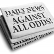 Against all odds daily newspaper headline — Stock Photo