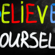 Stock Photo: Believe yourself