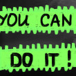 """You can do it"" handwritten with chalk on a blackboard — Stock Photo"